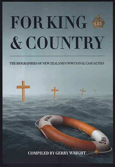 For King & Country by Gerry Wright, New Zealand WW1 Naval Casualties